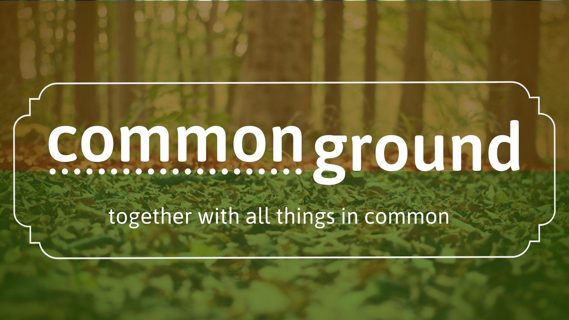 SERMON – Common Ground: Our Money