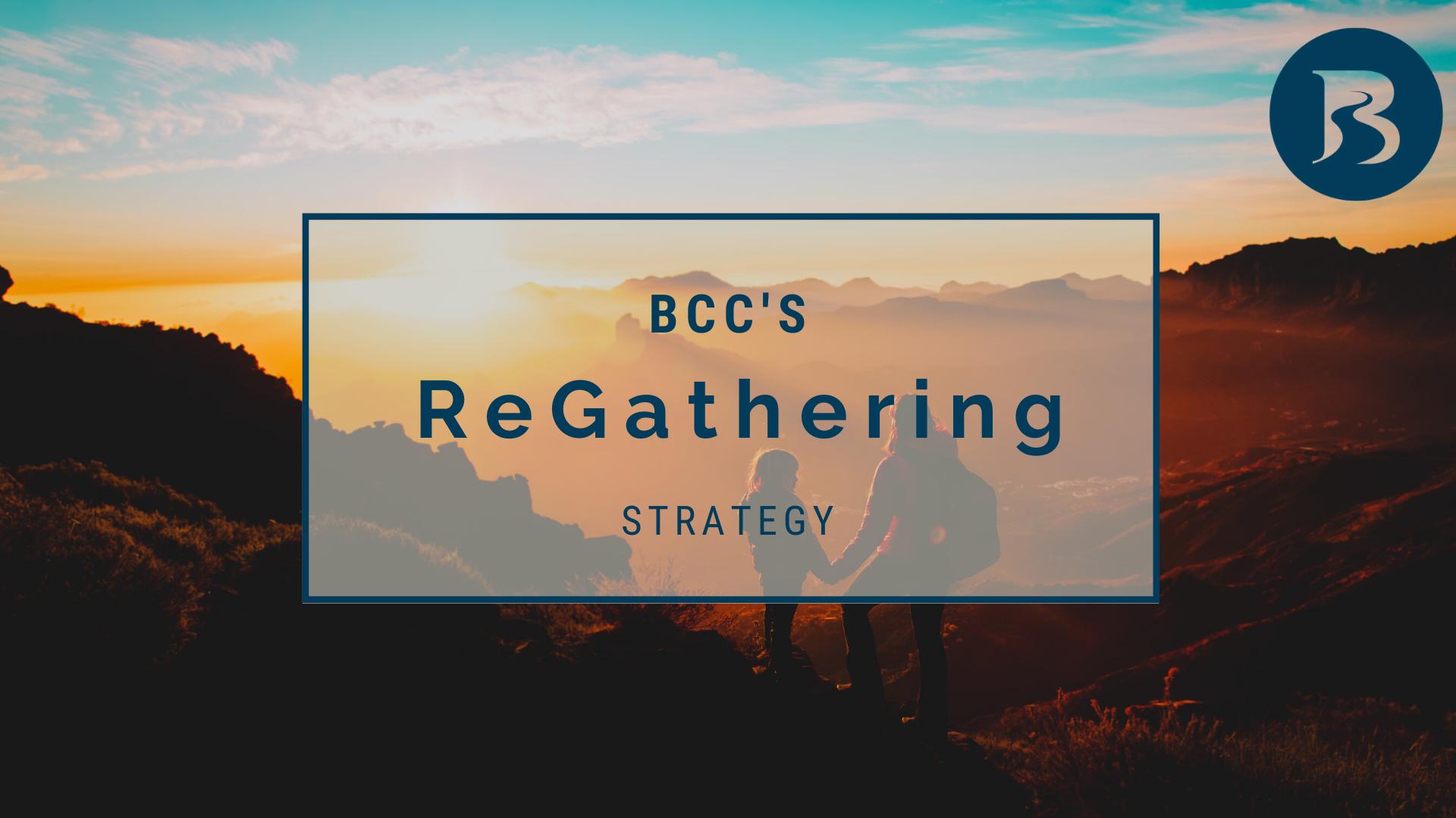 SERMON – BCC's ReGathering Strategy