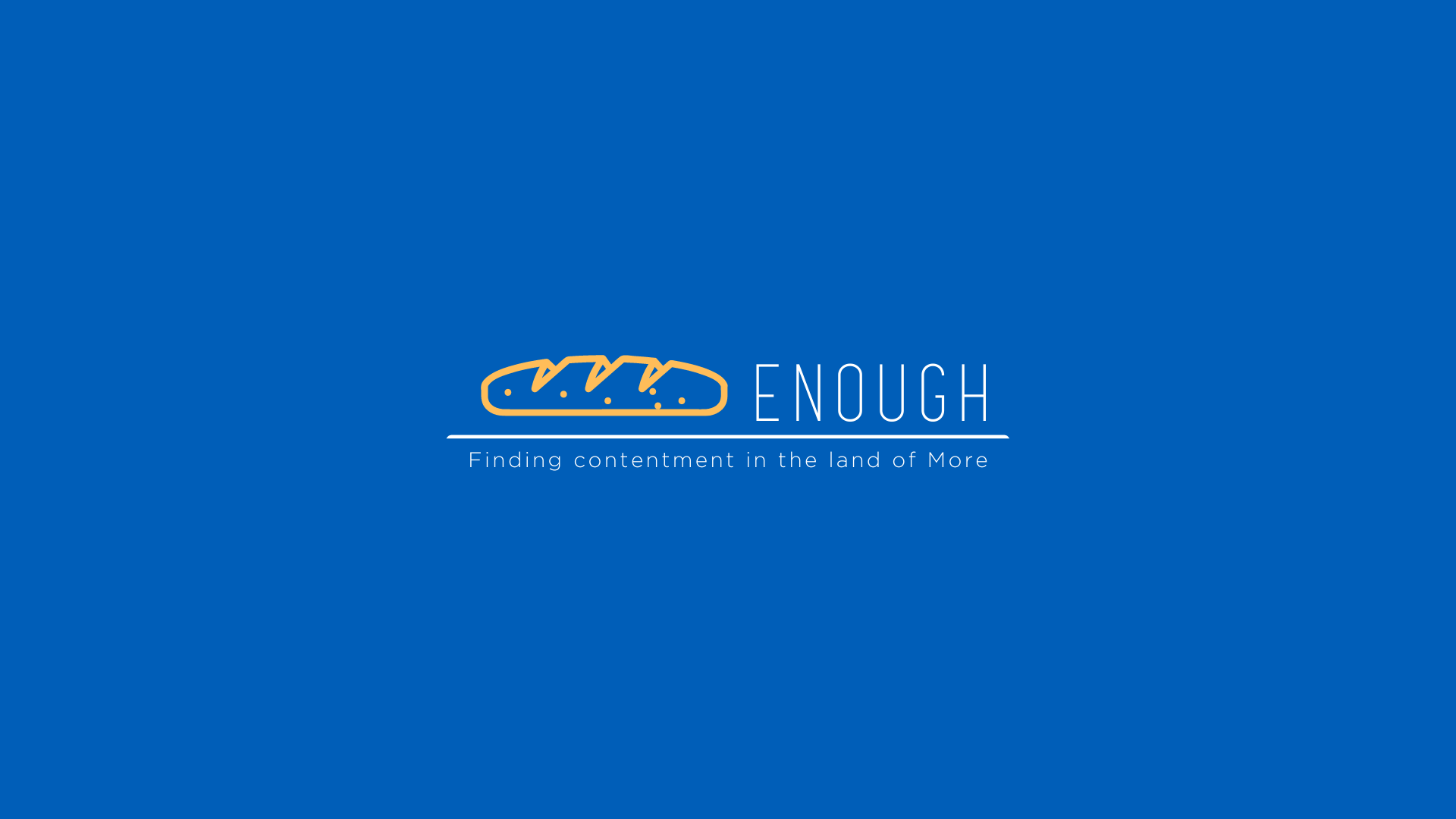 SERMON – Enough – Do I have enough? – Ted Gatlin